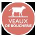 Veaux de Boucherie